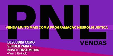 VENDAS  E PNL - Como Vender Para o Novo Consumidor | São Paulo. ingressos