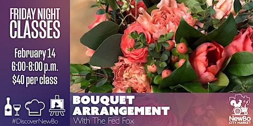 Friday Class: Bouquet Arrangement