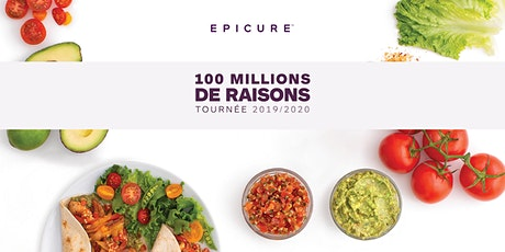 Epicure 100 Million  Raisons -Boucherville tickets