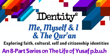 Me, Myself & I & The Qur'an tickets