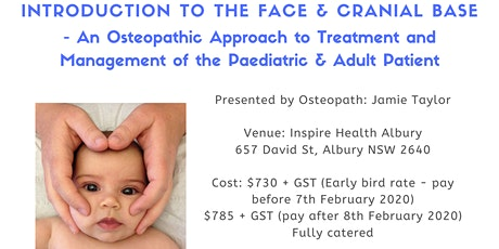 INTRODUCTION TO THE FACE & CRANIAL BASE - An Osteopathic Approach to Treatment & Management of the Paediatric & Adult Patient tickets