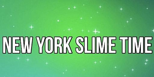 New York Slime Time 3