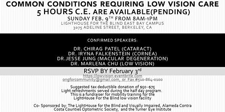 """""""Common Conditions Requiring Low Vision Care"""" tickets"""