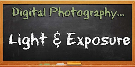 Digital Photography: Light and Exposure tickets