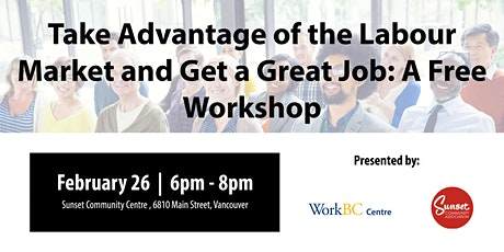 Taking Advantage of the Labour Market:  A Free Career Workshop tickets