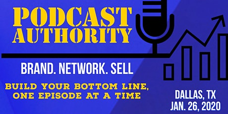 Podcast Authority - Podcasting for Business and Branding tickets