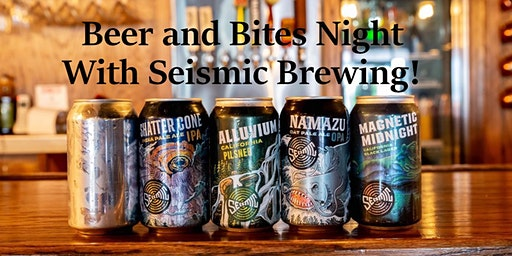 Beer and Bites with Seismic Brewing at Jax White Mule!