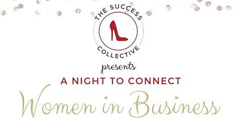 Women in Business   A Night to Connect tickets