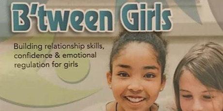 B'tween Girls - FINDING YOUR INNER VOICE  Girls Grades 8 & 9 tickets