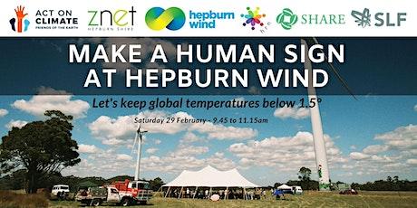 Human sign at Hepburn Wind tickets