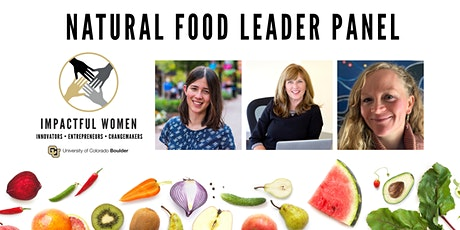 Impactful Women: Natural Food Leader Panel tickets