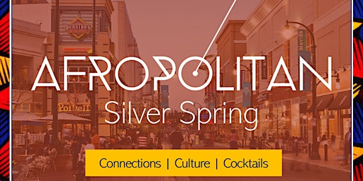 AfropolitanSS (Silver Spring) - Inauguration - Largest Cultural Mixer Launching In Silver Spring