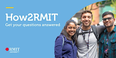 Under -18 International How2RMIT Info Session and Campus Tour (City Campus) tickets