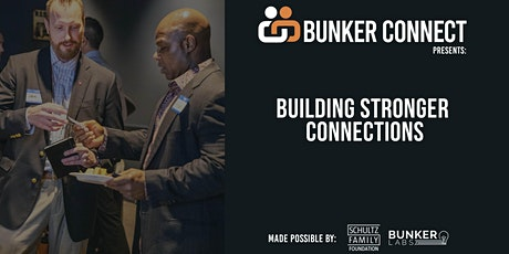 Bunker Connect Raleigh-Durham: Building Stronger Connections tickets