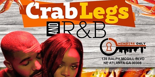 ATLANTA'S #1 WEDNESDAY PARTY CRABLEGS + RNB NIGHT