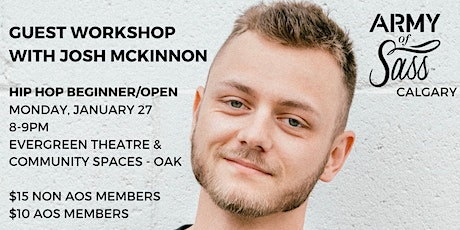 Army of Sass Calgary Pop Up Class with Josh McKinnon! (HIP HOP) tickets