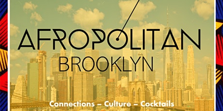 AfropolitanBK (Brooklyn) - Inauguration - Largest Cultural Mixer Launching in Brooklyn tickets