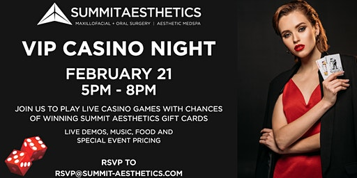 SUMMIT AESTHETICS VIP CASINO NIGHT