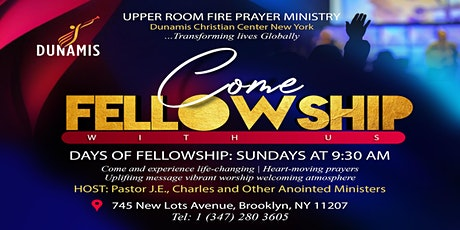 SUNDAY 9:30AM CELEBRATION SERVICE @ UPPER ROOM FIRE PRAYER MINISTRY a.k.a DUNAMIS CHRISTIAN CENTER tickets