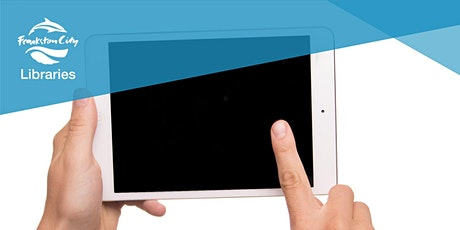 iPad and Android tablet Beginners Class - Carrum Downs Library tickets