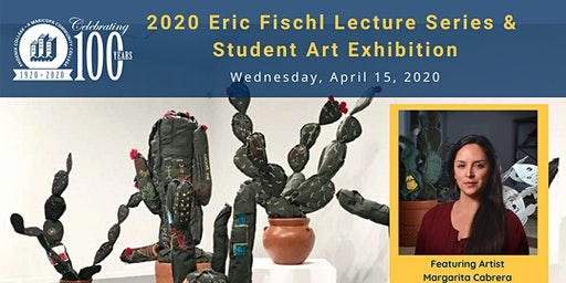 2020 Eric Fischl Lecture Series and Student Art Exhibit