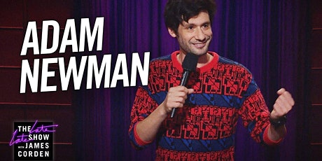 Adam Newman from Comedy Central, Showtime and HBO tickets