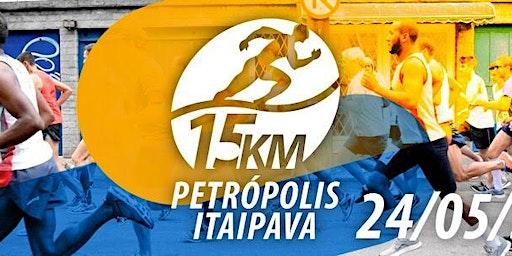 CORRIDA 15K PETRÓPOLIS ITAIPAVA - 24.05.2020