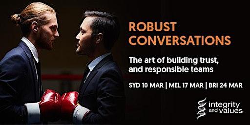 Robust Conversations - Melbourne