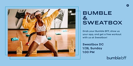 Bumble x Sweatbox tickets