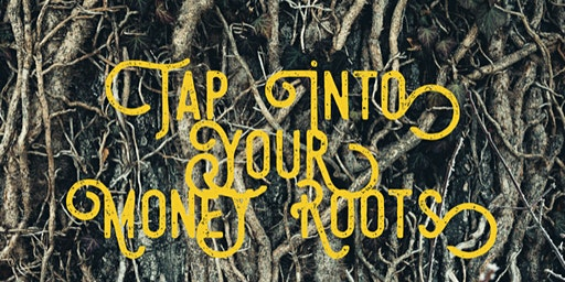 The Prosperous Pinay: Tap Into Your Money Roots
