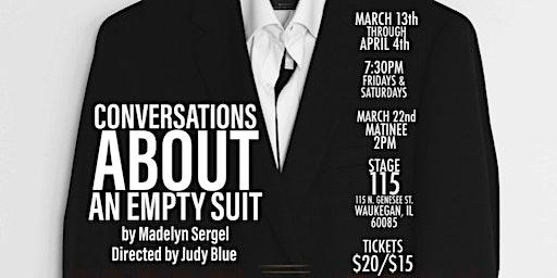 Conversation About an Empty Suit