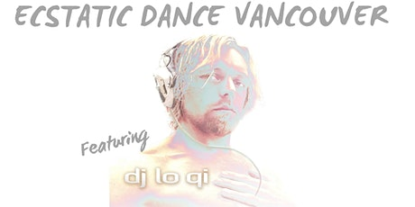 Ecstatic Dance with LoQi tickets