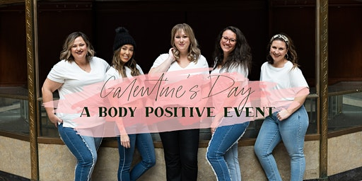 Fetch & Co Presents: Galentine's Day: A Body Positive Event
