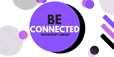 Be Connected: Researching Family History - Woodcro tickets