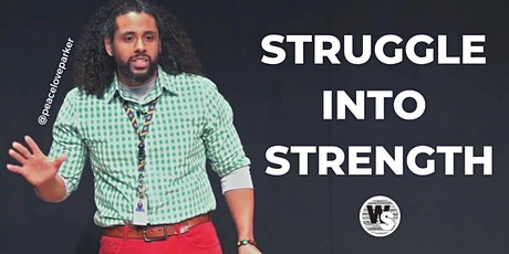 TED Talk Tuesday: Struggle into Strength tickets