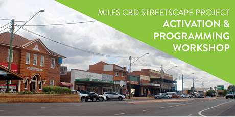 Miles CBD Streetscape Project Activation & Programming Workshop tickets