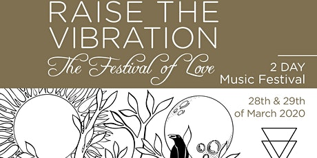 Raise the Vibration - The Festival of Love 2021 tickets