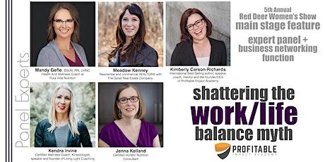Shattering the Work/Life Balance Myth tickets