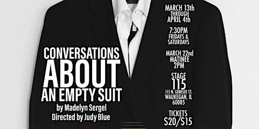 Conversations About an Empty Suit
