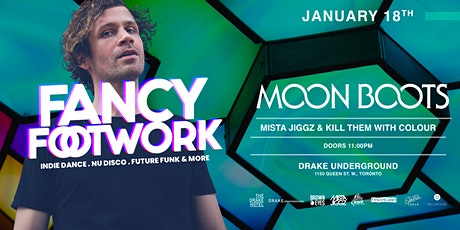 Fancy Footwork featuring special guest MOON BOOTS (DJ SET)  tickets