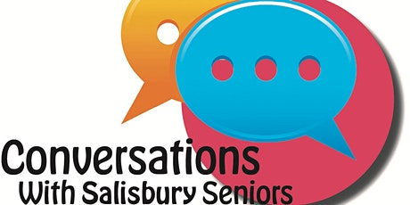 COTA SA  Conversation with Salisbury Seniors - Age Friendly Cities tickets
