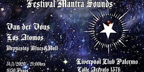 Festival Mantra Sounds // Cuarta Edición entradas