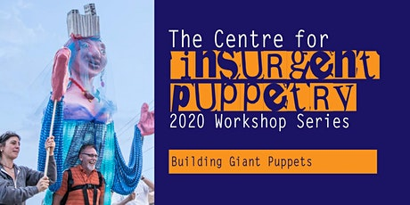 Building Giant Puppets Workshop tickets