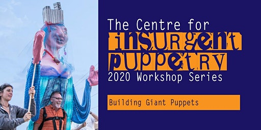 Building Giant Puppets Workshop