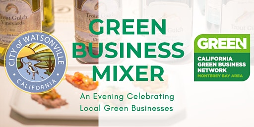 2020 Watsonville Green Business Mixer