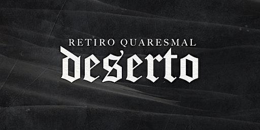 RETIRO QUARESMAL - DESERTO