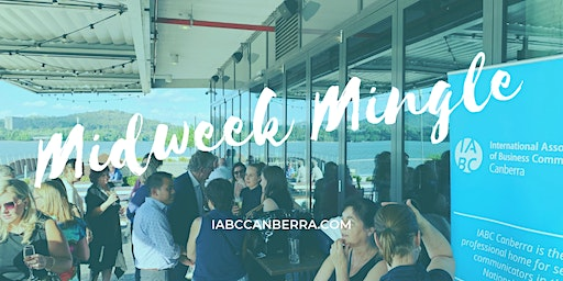 IABC Canberra Midweek Mingle: 2020 New Years Edition