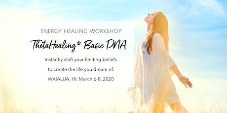 Learn Energy Healing - ThetaHealing® Basic DNA Seminar - Oahu tickets