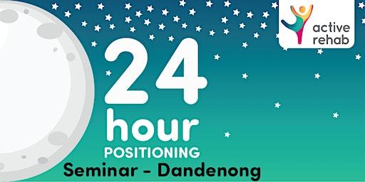 24h Positioning - Dandenong