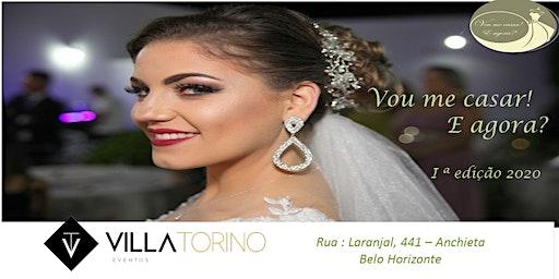 Vou me casar! E agora? edição Villa Torino
